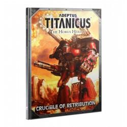 Adeptus Titanicus: Crucible of Retribution from GW